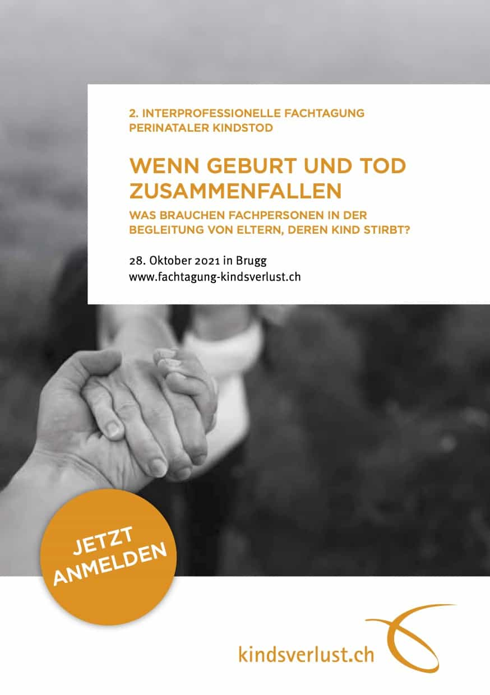 Kindsverlust Ch Fachtagung 2021 Flyer A5 WEB 1